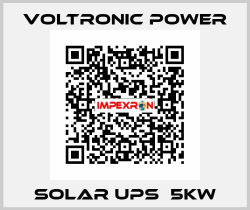 Voltronic Power-Solar UPS  5KW price